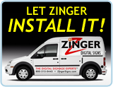 Let Zinger INSTALL IT!